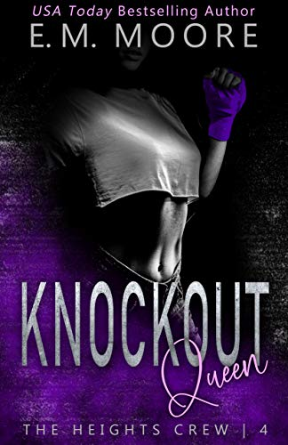 Knockout Queen by E. M. Moore