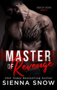 Master of Revenge by Sienna Snow