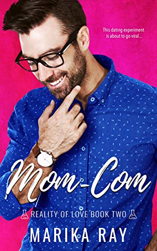 Mom-Com by Marika Ray