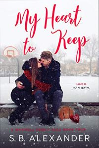 My Heart to Keep by S.B. Alexander