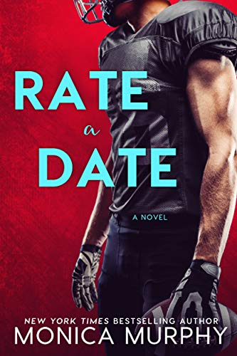 Rate A Date by Monica Murphy