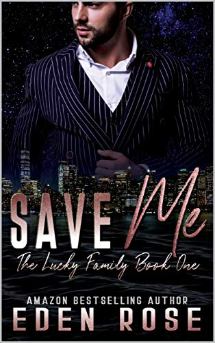 Save Me by Eden Rose