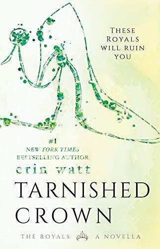 Tarnished Crown by Erin Watt