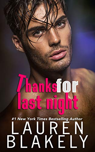 Thanks For Last Night by Lauren Blakely