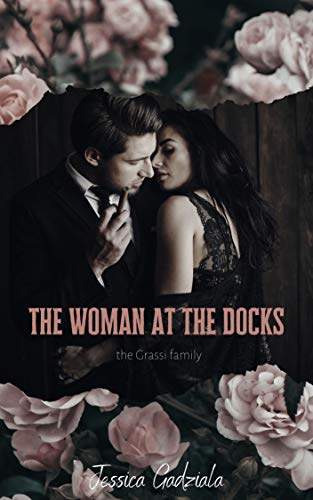 The Woman at the Docks by Jessica Gadziala