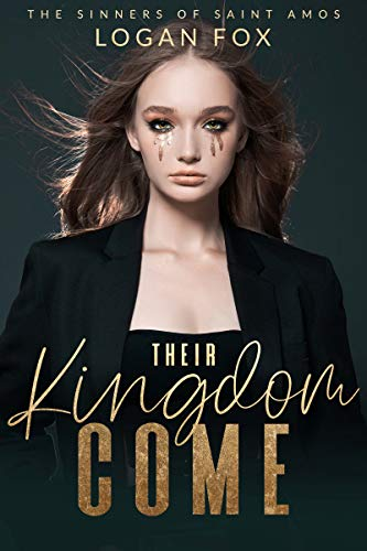 Their Kingdom Come by Logan Fox