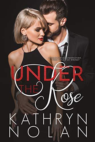 Under the Rose by Kathryn Nolan