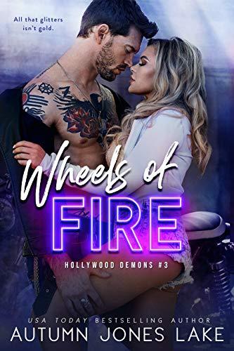 Wheels of Fire by Autumn Jones Lake