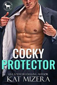 Cocky Protector by Kat Mizera