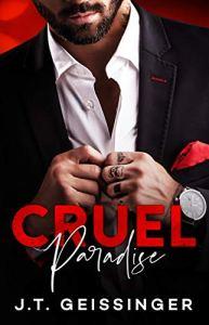 Cruel Paradise by J.T. Geissinger