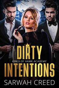 Dirty Intentions by Sarwah Creed
