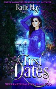 First Dates by Katie May