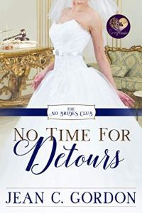 No Time for Detours by Jean C. Gordon