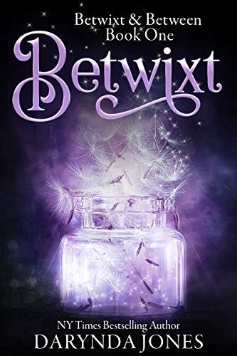 Betwixt by Darynda Jones