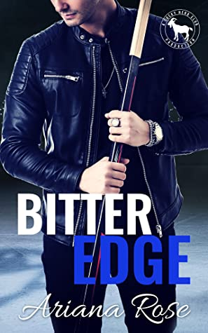 Bitter Edge (Cocky Hero Club) by Ariana Rose
