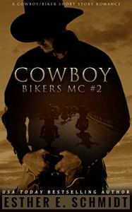 Cowboy Bikers MC #2 by Esther E. Schmidt