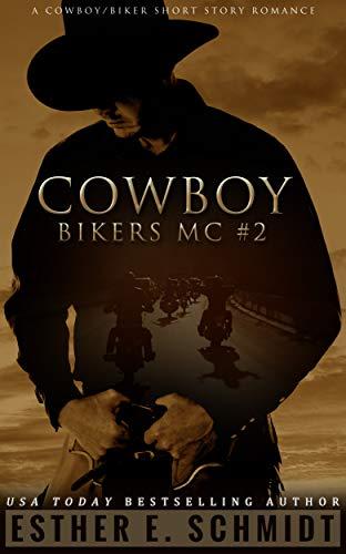 Cowboy Bikers MC #2 by Esther E. Schmidt