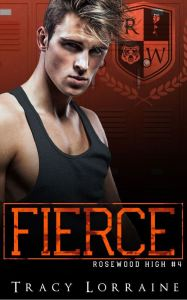 Fierce by Tracy Lorraine
