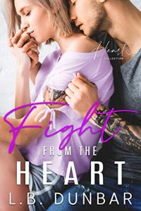 Fight From The Heart by L.B. Dunbar