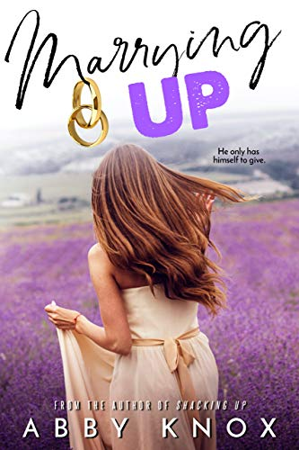 Marrying Up by Abby Knox