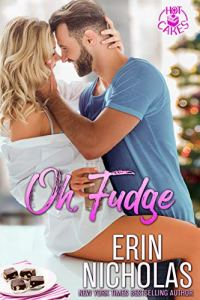 Oh, Fudge by Erin Nicholas