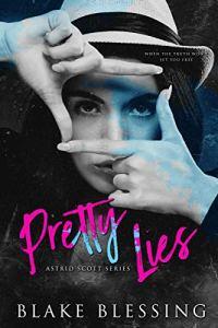 Pretty Lies by Blake Blessing