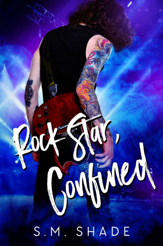 Rock Star Confined by S.M. Shade