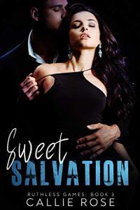 Sweet Salvation Callie Rose