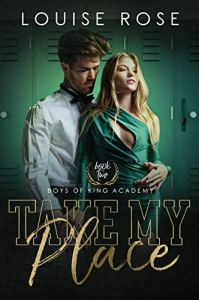 Take My Place by Louise Rose