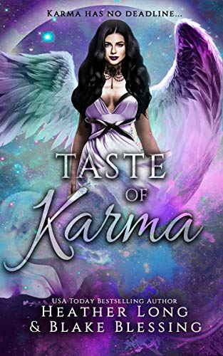 Taste of Karma by Heather Long & Blake Blessing
