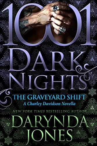 The Graveyard Shift (A Charley Davidson Novella) by Darynda Jones