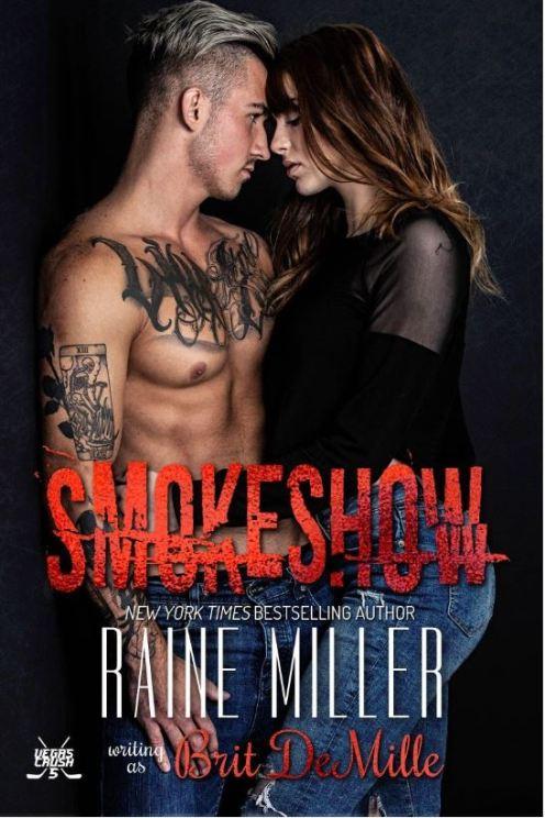 Smokeshow by Raine Miller