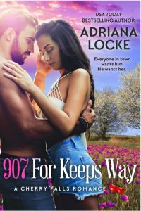 907 For Keeps Way by Adriana Locke