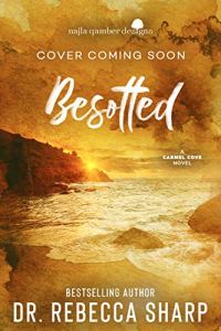 Besotted by Dr. Rebecca Sharp