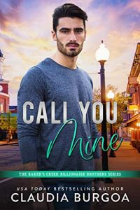 Call You Mine by Claudia Burgoa