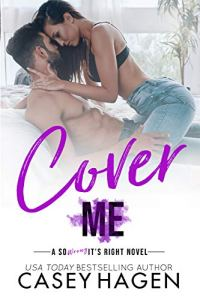 Cover Me by Casey Hagen