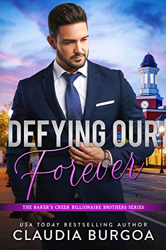 Defying Our Forever by Claudia Burgoa