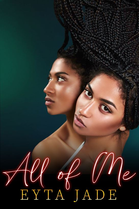 All of Me by Eyta Jade