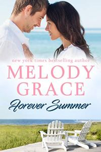 Forever Summer by Melody Grace