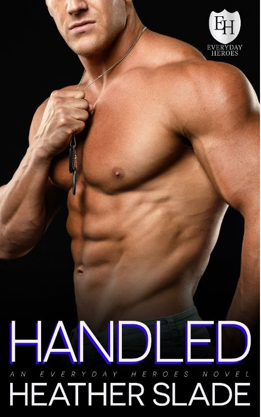 HANDLED by Heather Slade