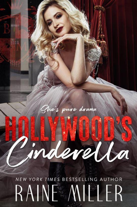 Hollywood's Cinderella by Raine Miller