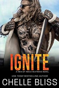 Ignite by Chelle Bliss