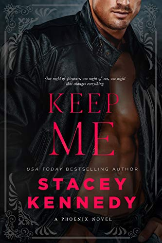 Keep Me by Stacey Kennedy