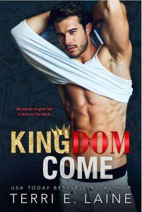 Kingdom Come by Terri E. Laine