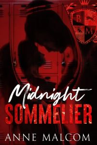 Midnight Sommelier by Anne Malcom