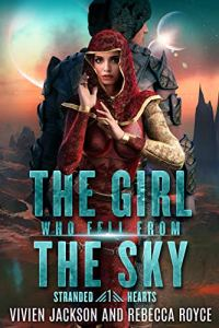 Cover Reveal The Girl Who Fell From The Sky by Rebecca Royce