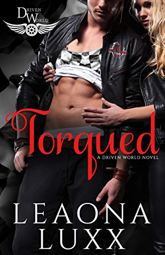 Torqued by Leaona Luxx