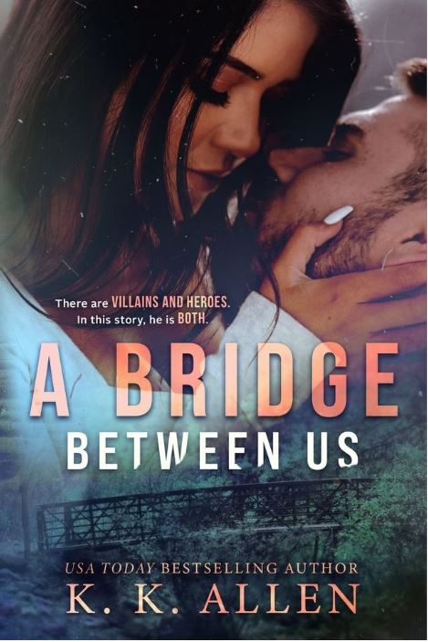 A Bridge Between Us by K.K. Allen