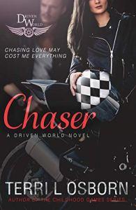Chaser by Terri L Osborn