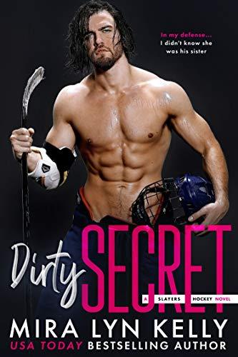 Dirty Secret by Mira Lyn Kelly